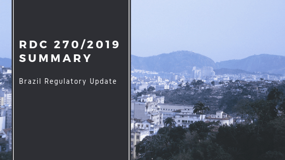 "Brazil with title ""RDC 270/2019 Summary, Brazil Regulatory Update"""