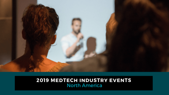 Top MedTech Events You Need to Attend in 2019