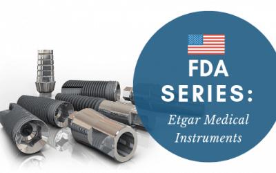 FDA Series- ETGAR Medical Instruments