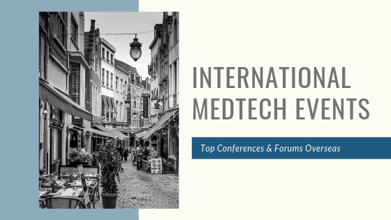 International MedTech Events You Should Know About