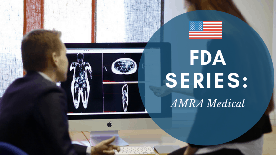 FDA Series- AMRA Medical