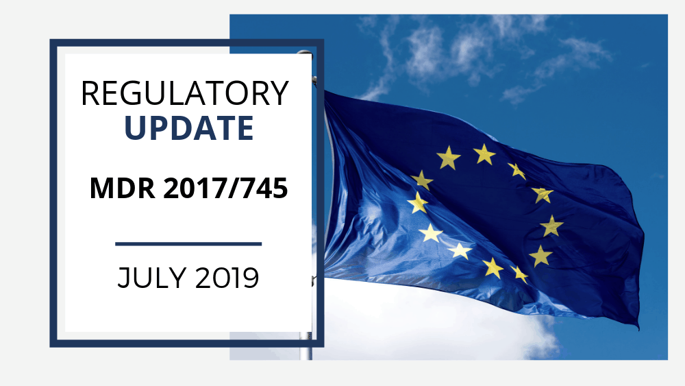 Regulatory Update #190701- MDR 2017/745