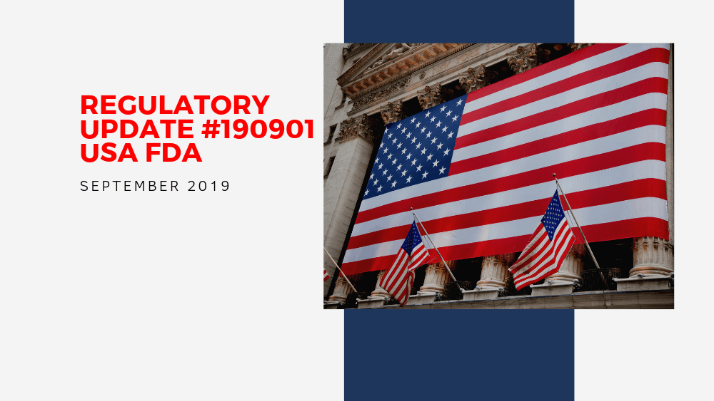 "American Flag with Title ""Regulatory Update #190901 USA FDA"", dated September 2019"