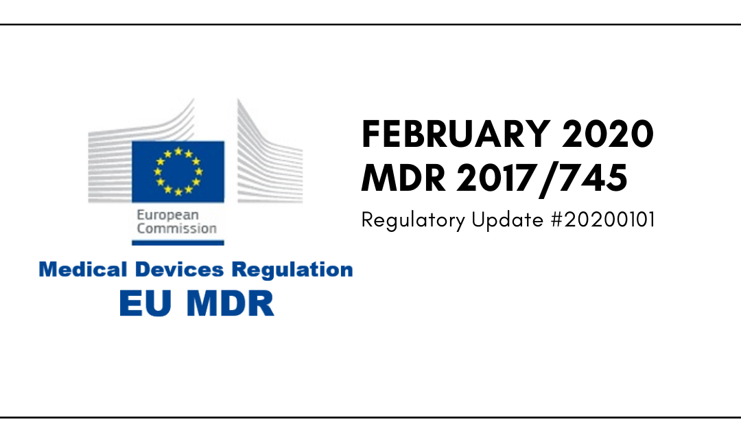 February 2020 MDR 2017/745 Regulatory Update