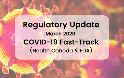 Regulatory Update – COVID-19 Fast-Tracking