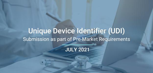 Unique Device Identifier (UDI) Submission